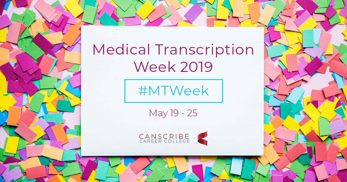 Medical Transcription Week 2019