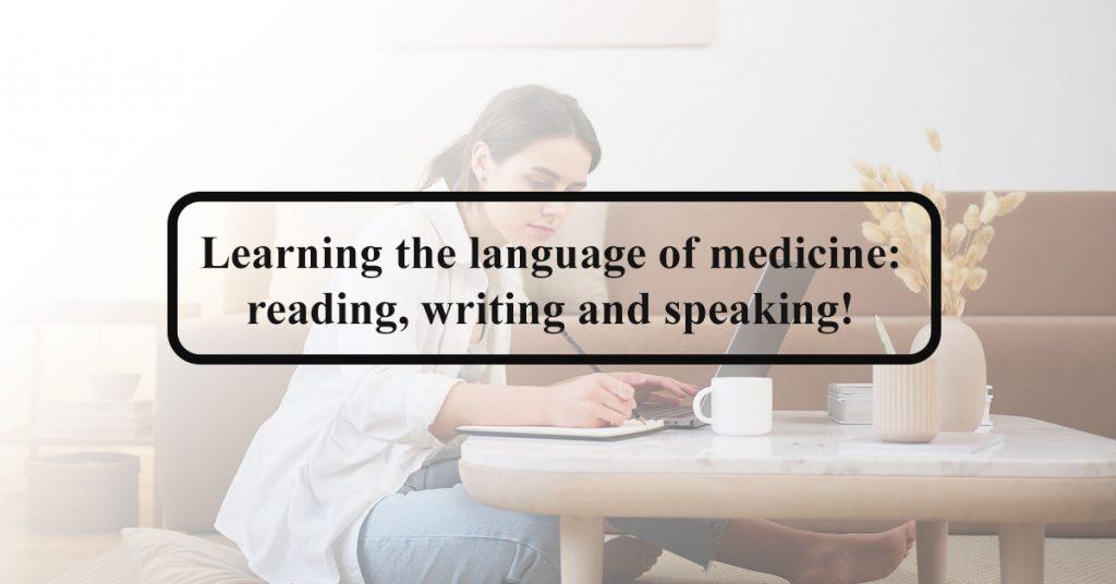 Learning Language Medicine