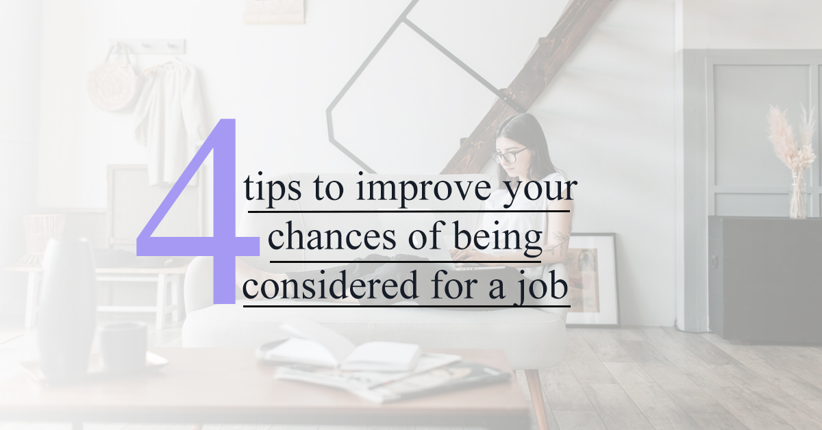 4 tips to improve your chances of being hired