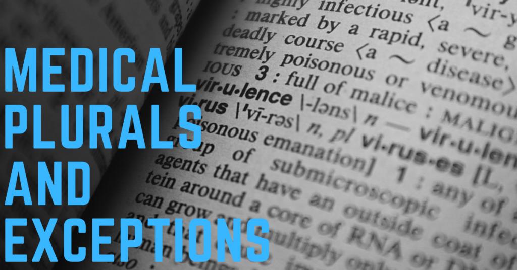 medical plurals