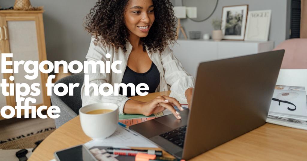 ergonomic tips for home office