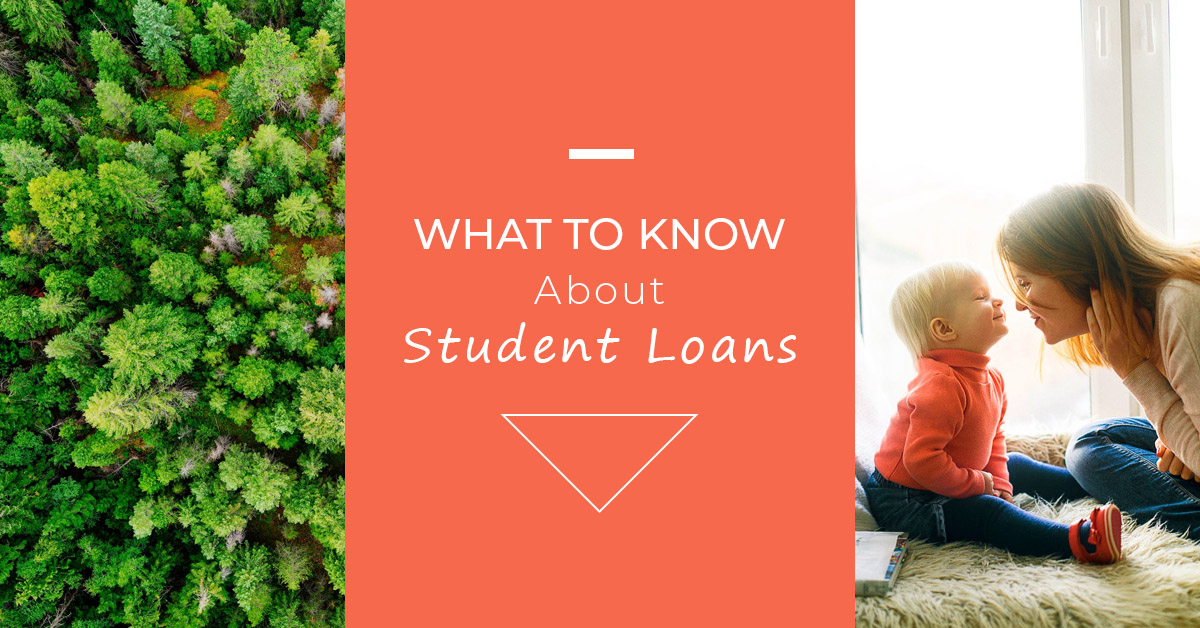 what to know about student loans