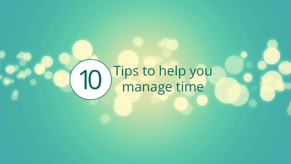 10 tips to help you manage time square
