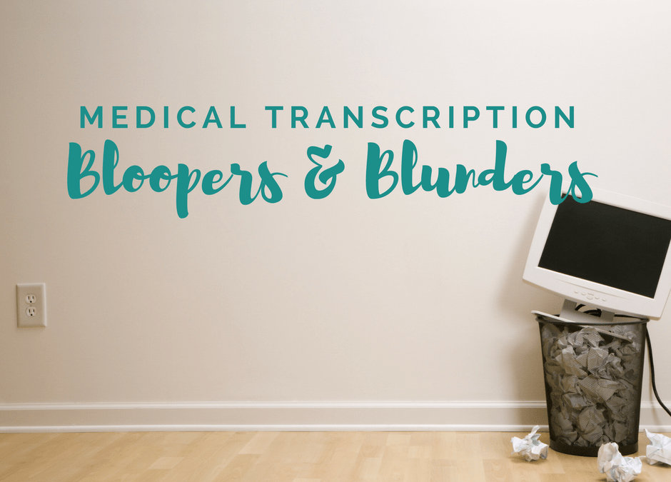 Medical transcription bloopers