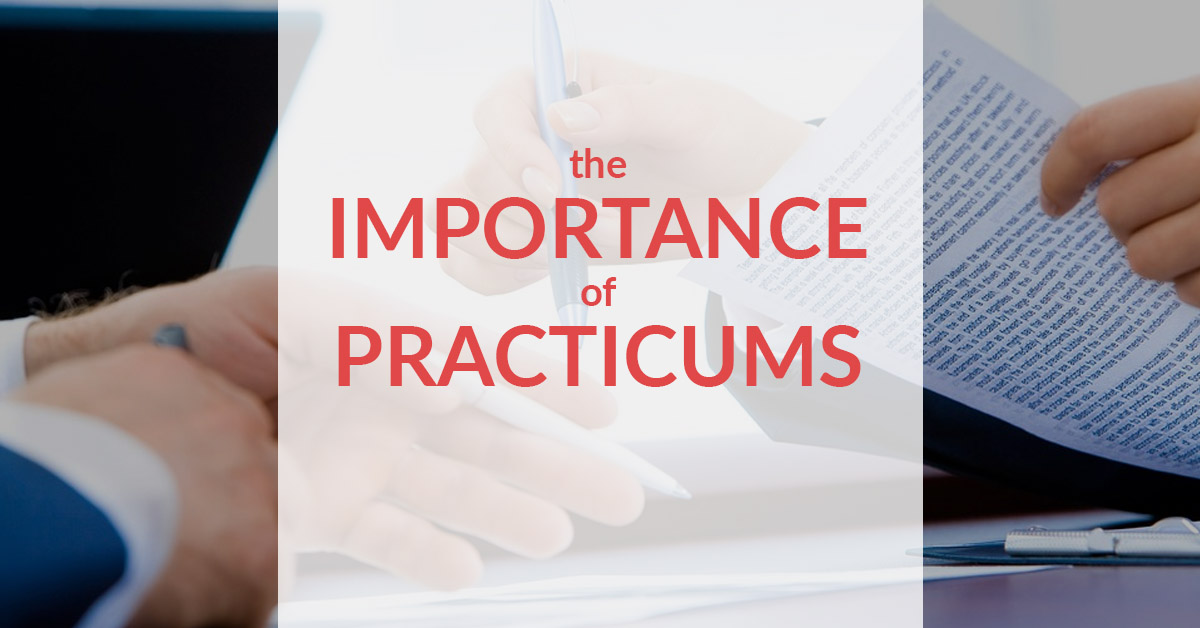 the importance of a practicum