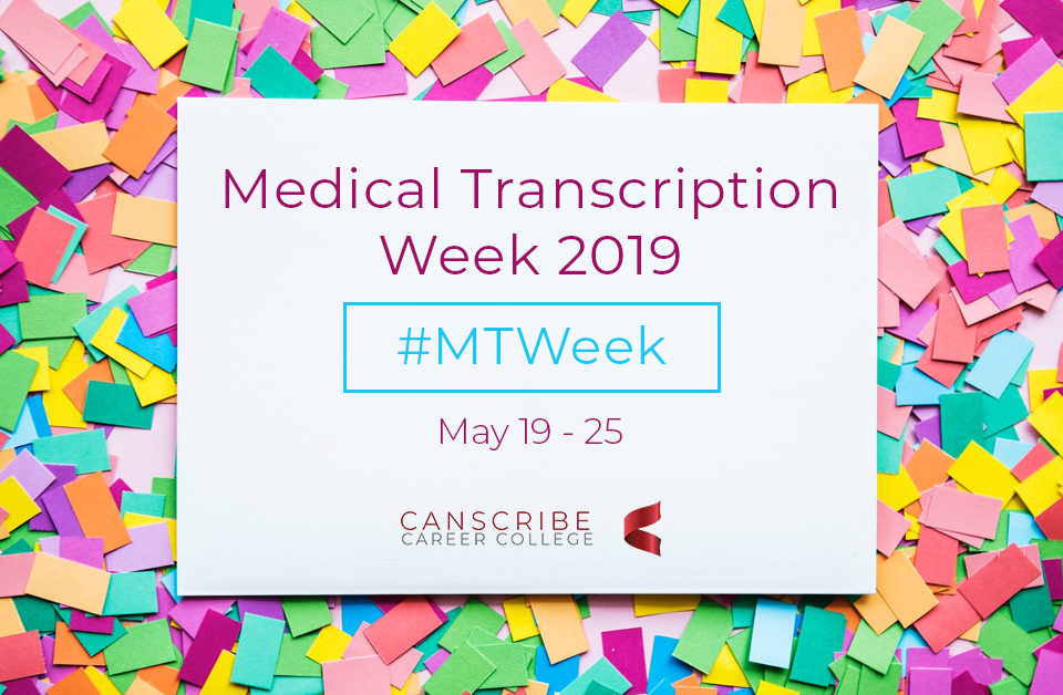 Medical Transcription Week 2019