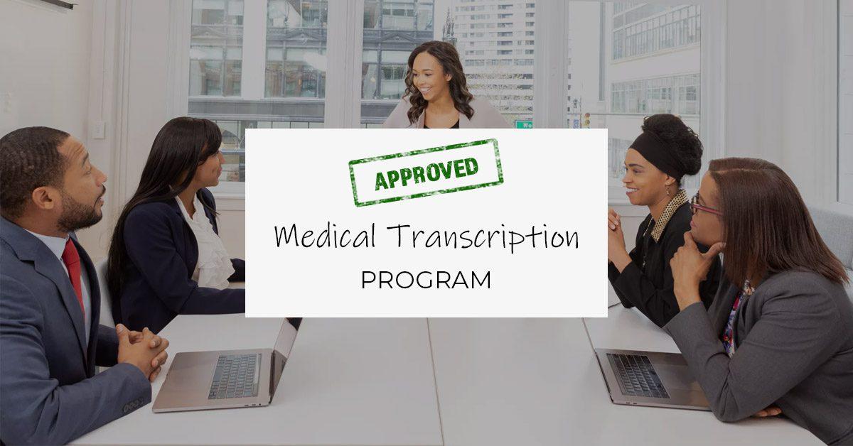 Approved Medical Transcription Program