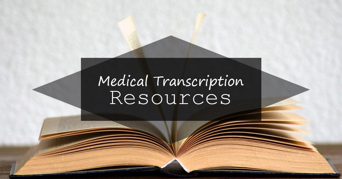 Medical Transcription Resources