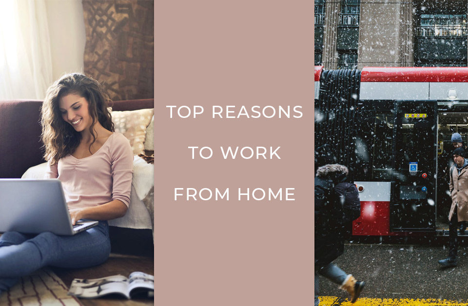 Top reasons to work from home