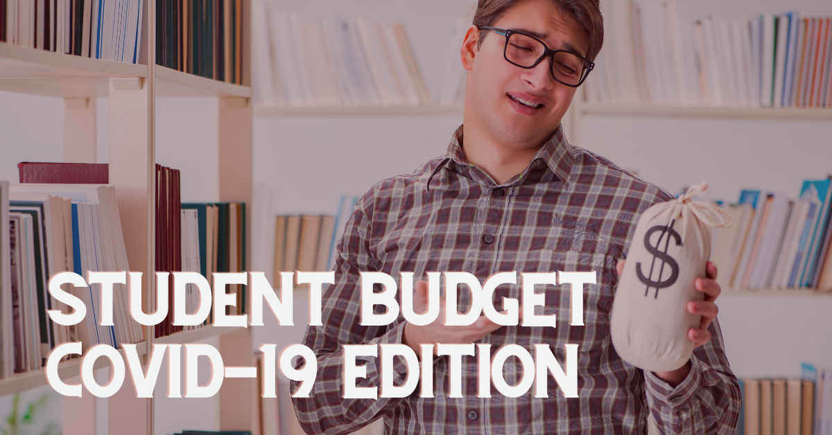 Student budget COVID-19 edition