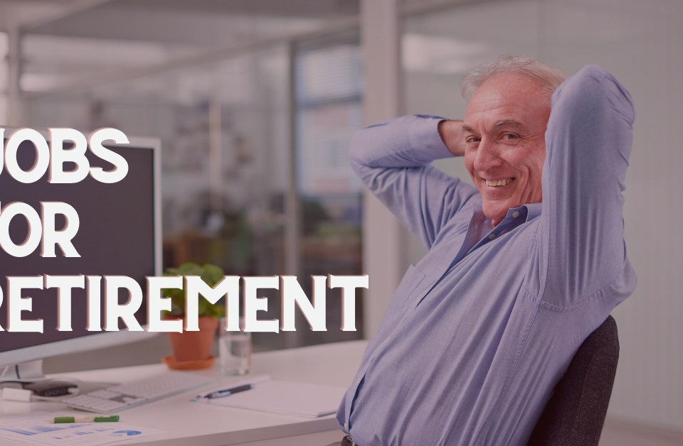 jobs for retirement