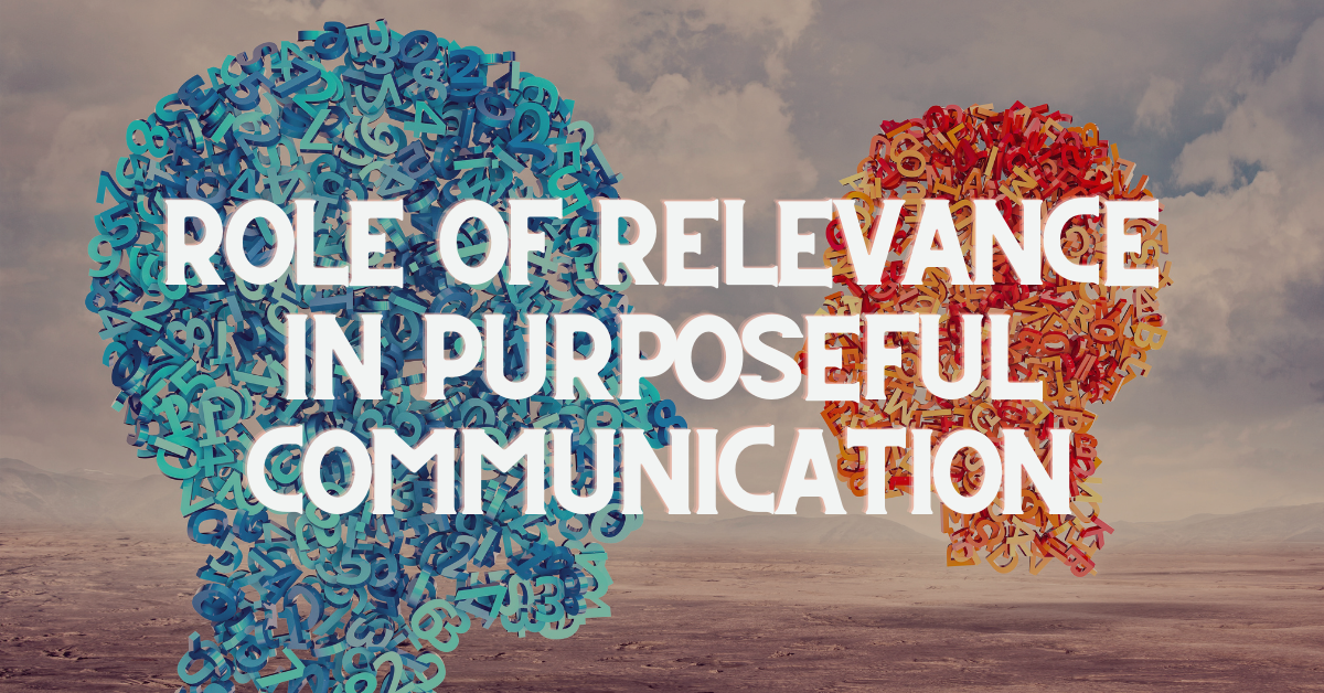 Virtual Assistants: The Role of Relevance in Purposeful Communication