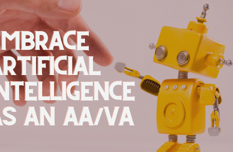 How Virtual Assistants Can Embrace Artificial Intelligence