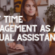 The 10 Best Time Management Tips for a Virtual Assistant