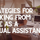 Strategies for Working from Home as a Virtual Assistant
