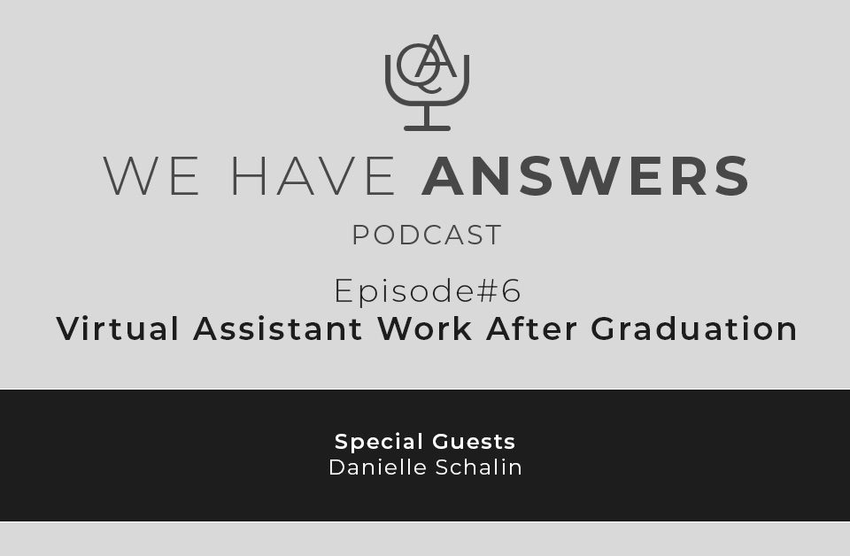 Virtual Assistant Work After Graduation