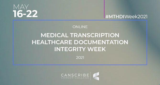 Medical Transcription Week 2021