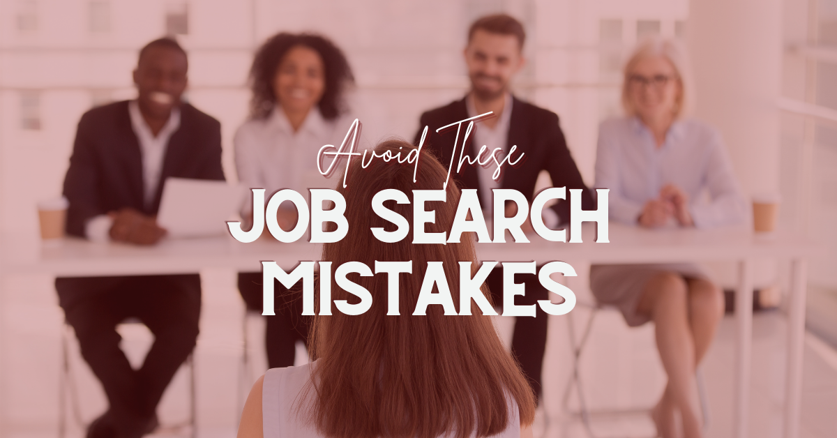 Job Search Mistakes To Avoid
