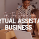 Tips for Starting a Virtual Assistant Business